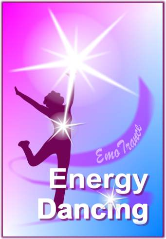 EmoTrance Energy Dancing - The Original Energy Dancing Program