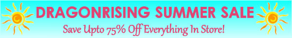 Great DragonRising Summer Sale