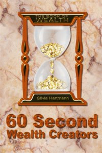Sixty Second Wealth Creators