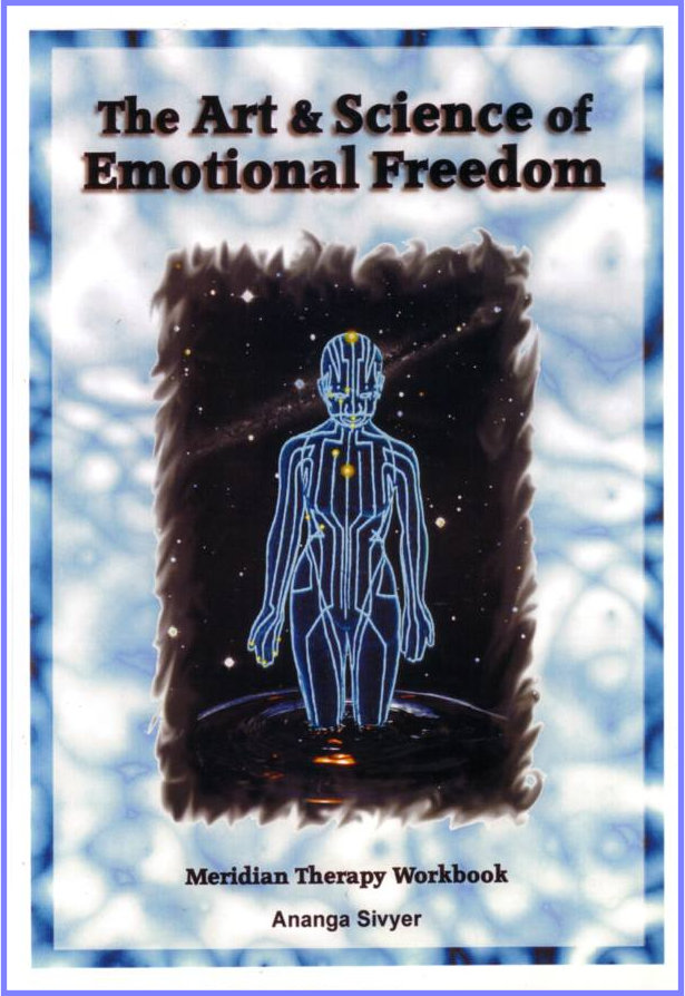The Art & Science of Emotional Freedom by Ananga Sivyer