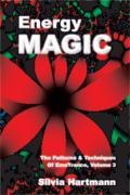 EmoTrance 3: Energy Magic: The Patterns & Techniques of EmoTrance, Vol 3 by Silvia Hartmann