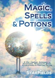 Magic, Spells and Potions: THE Book on MODERN ENERGY MAGIC - For 21st Century People! by Silvia Hartmann