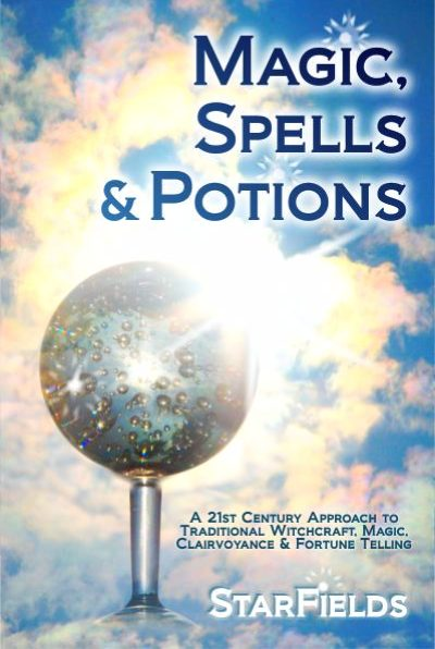 Best Book on Real Magic: Magic, Spells & Potions by StarFields