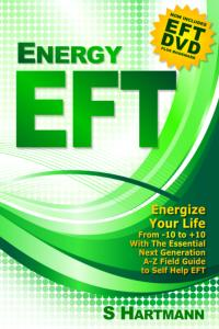 Energy EFT (Book & Video): Next Generation Tapping & Emotional Freedom Techniques by Silvia Hartmann